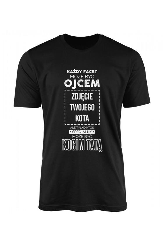 Koszulka Męska Każdy Facet Może Być Ojcem - Własne Zdjęcie