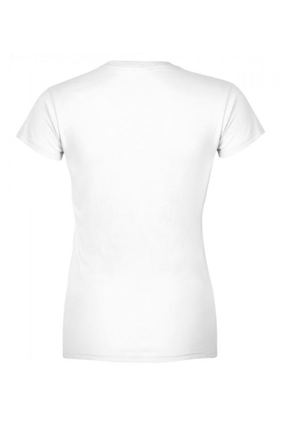 Koszulka Damska W Razie Potrzeby Zbij Szybkę
