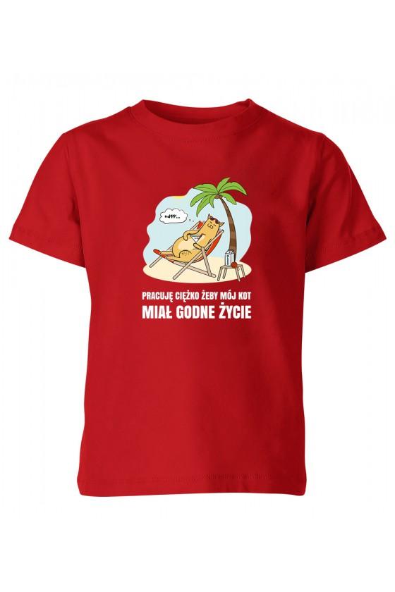 Koszulka Dziecięca Ciężko Pracuję Żeby Mój Kot Miał Godne Życie