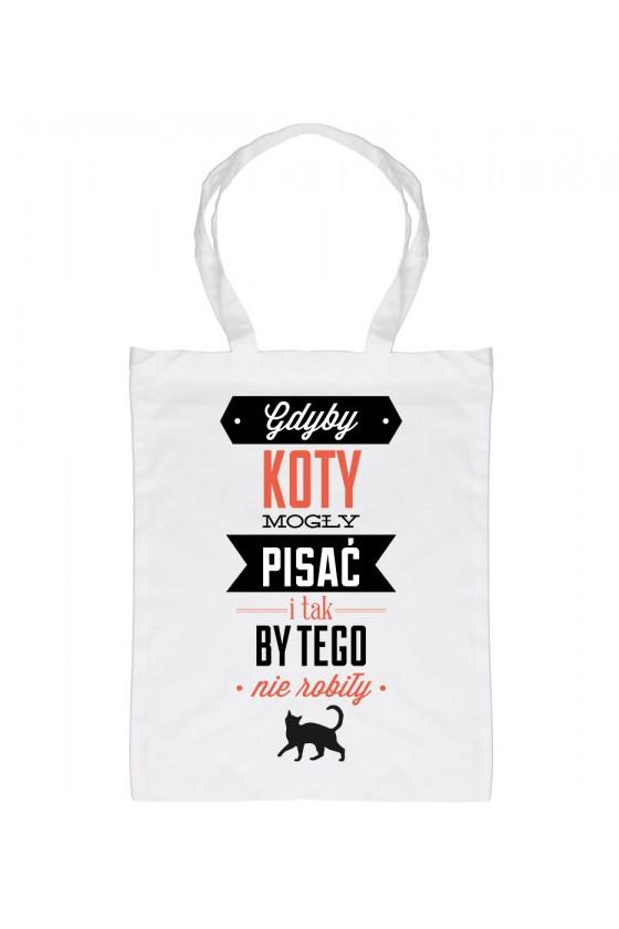 Eko Torba Gdyby Koty Mogły Pisać I Tak By Tego Nie Robiły Kolorowa 2