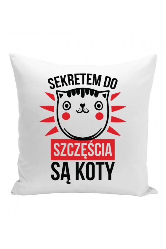 Poduszka Sekretem Do Szczęścia Są Koty