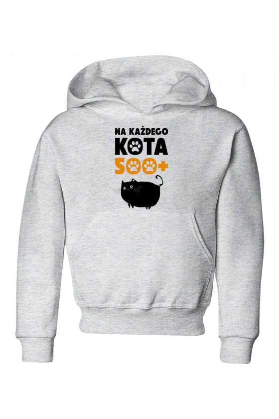 Bluza Dziecięca z Kapturem Na Każdego Kota 500+