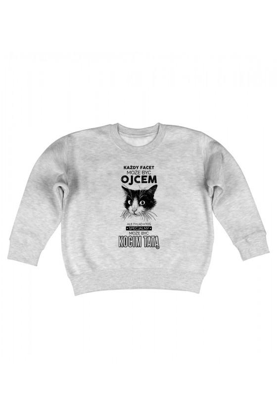 Bluza Dziecięca Bez Kaptura Każdy Facet Może Być Ojcem